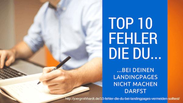 10 Fehler die Du bei deinen Landingpages