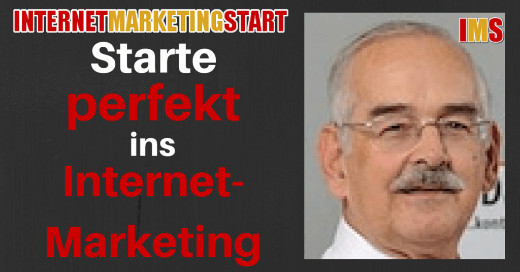 Starte perfekt ins InternetMarketing