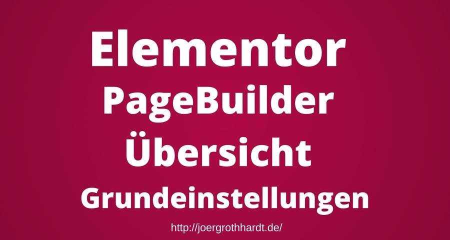 Elementor PageBuilder Übersicht